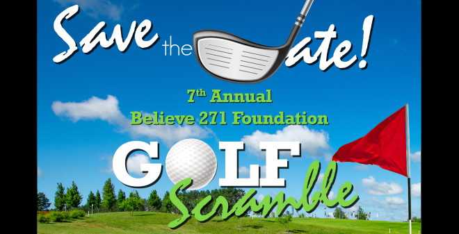 Save The Date – 7th Annual Believe 271 Golf Scramble