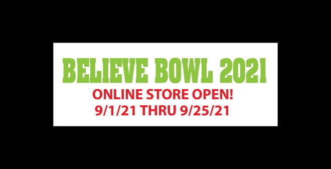 Believe Bowl 2021 Online Store